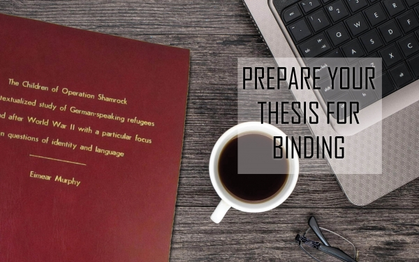 Preparing your Thesis for Binding